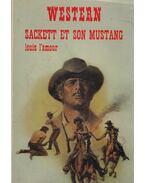 Sackett et son Mustang - Louis L'Amour
