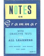 Notes on Grammar with Objetive Tests for All Learners - Louis Massoud, Adib Bissada, Riad Gaber