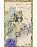 Kisasszonyok - Louisa May Alcott