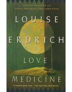 Love Medicine - Louise Erdrich