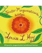 Pozitív megerősítések kártya - Louise L. Hay
