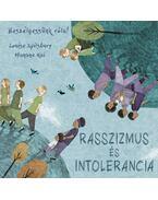 Beszélgessünk róla! - Rasszizmus és intolerancia - Louise Spilsbury, Hanane Kai