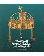 A magyar koronázási jelvények - Lovag Zsuzsa