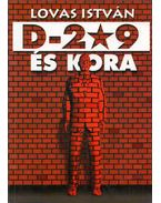 D-209 és kora (aláírt) - Lovas István