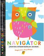 Navigátor 2. - gyerekirodalmi lexikon, böngésző és olvasókönyv - Lovász Andrea