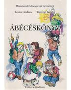 Ábécéskönyv - Lovász Andrea, Tunyogi Katalin