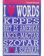 I Love Words - Szendrő Borbála