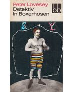 Detektiv in Boxerhosen - Lovesey, Peter