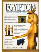 Egyiptom - Istenek, mítoszok és vallás - Lucia Gahlin