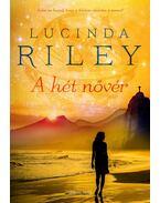 A hét nővér - Lucinda Riley