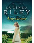 Árnyéknővér - Lucinda Riley