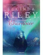 Viharnővér - Lucinda Riley