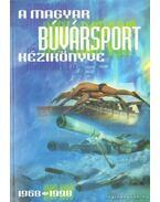 A magyar búvársport kézikönyve 1968-1998 - Ludvigh Zoltán