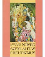 Nőiség, szexualitás, freudizmus - Lukács Dénes