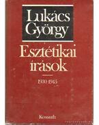 Esztétikai írások 1930-1945 - Lukács György