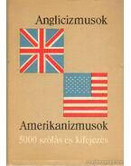 Anglicizmusok - Amerikanizmusok - Lukácsné Láng Ilona, Magay Tamás