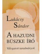 A hazudni büszke író - Lukácsy Sándor