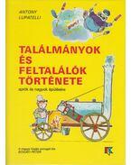 Találmányok és feltalálók története - Lupatelli, Antony