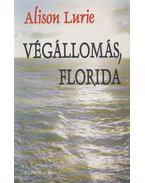 Végállomás, Florida - Lurie, Alison