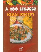 A 100 legjobb kínai recept - Lurz Gerda