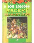 A 100 legjobb recept szabadtűzön - Lurz Gerda