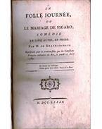 La folle journée, ou le mariage de Figaro - M. de Beaumarchais