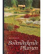 Bodendeckende Pflanzen - M. G. Eiselt