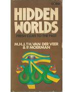 Hidden Worlds - M. H. Th. Van Der Veer, P. Moerman