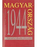 Magyarorzság 1944 - Fejezetek az ellenállás történetéből - M.Kiss Sándor