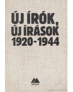 Új írók, új írások 1920-1944 - M. Pásztor József