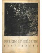 Ferenczy Múzeum, Szentendre - M. Várhelyi Vanda