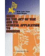Sunzi on the Art of War and its General Application to Business - M. W. Luke Chan, Chen Bingfu