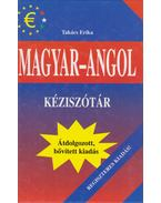 Magyar-angol kéziszótár - Takács Erika