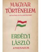 Magyar történelem I-II. - Dr. Erdélyi László