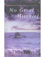 No Great Mischief - MacLEOD, ALISTAIR