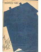 A kék ház - Madarász Emil