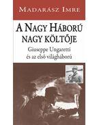 A Nagy Háború nagy költője - ÜKH 2017 - Madarász Imre