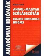 Angol-magyar szólásszótár - English-Hungarian Idioms - English-Hungarian idioms - Magay Tamás