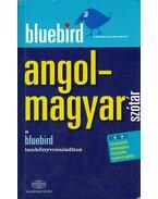 Bluebird angol-magyar szótár - Magay Tamás, Kiss László