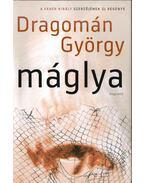 Máglya - Dragomán György