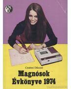 Magnósok évkönyve 1974 - Csabai Dániel