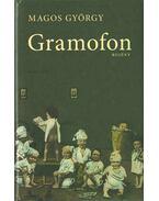 Gramofon (dedikált) - Magos György
