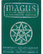 M.A.G.U.S. avagy a Kalandorok Krónikái - Kézikönyv - Nyulászi Zsolt, Novák Csanád, Kovács Adrián, Jakab Zsolt