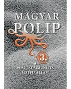 Magyar polip 3. - Magyar Bálint