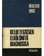Belbetegségek elkülönítő diagnosisa - Magyar Imre