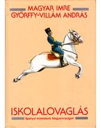 Iskolalovaglás - Magyar Imre, Győrffy-Villám András
