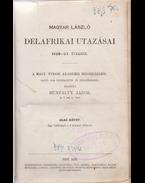 Magyar László délafrikai utazásai 1849–57. években.. Első kötet. [Unicus, több kötet nem jelent meg.] - Magyar László