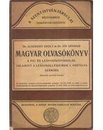 Magyar olvasókönyv a fiú- és leányközépiskolák, valamint a leánykollégiumok I. osztálya számára - Alszeghy Zsolt, Sík Sándor