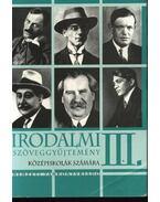 Irodalmi szöveggyűjtemény III. - Magyar Tünde