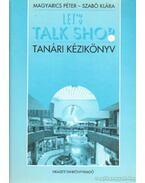 Let's talk shop - Magyarics Péter, Szabó Klára
